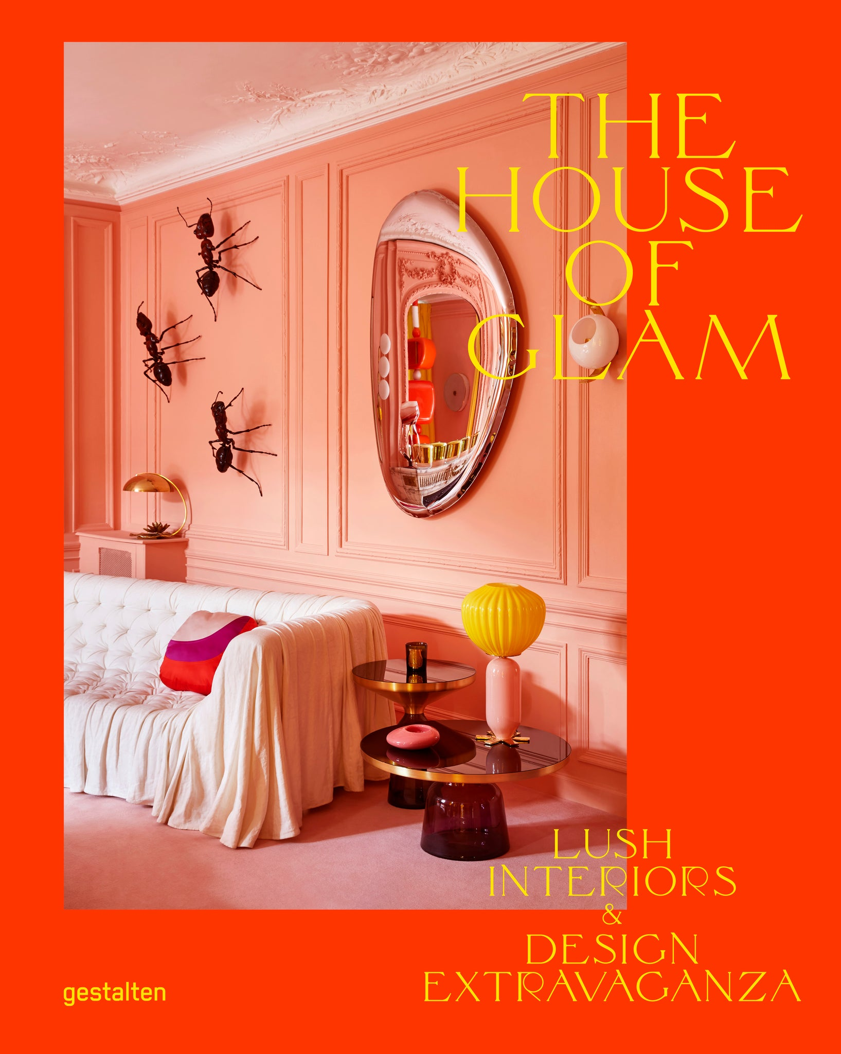 House of Glam: Lush Interiors and Design Extravaganza