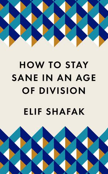 How to Stay Sane in the Age of Division