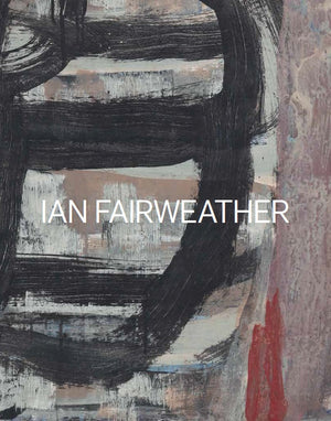 Ian Fairweather: Late Works 1953–74