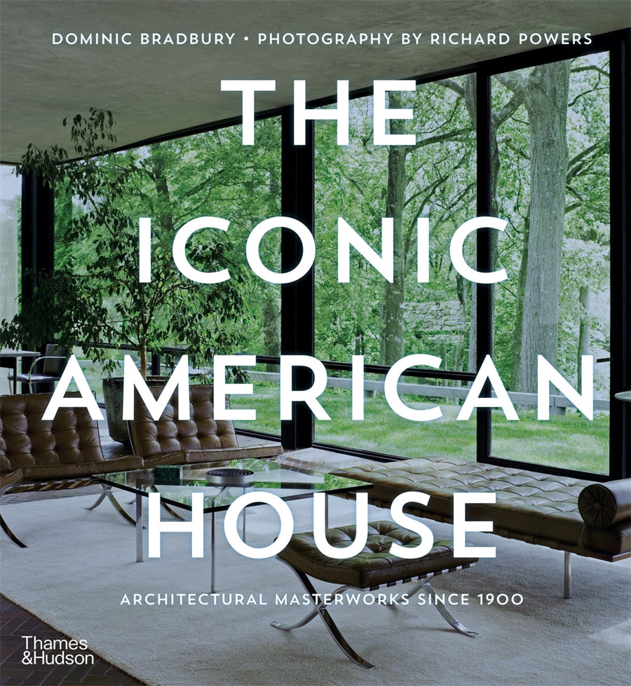 Iconic American House: Architectural Masterworks since 1900