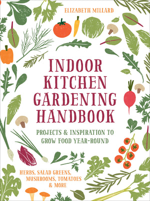 Indoor Kitchen Gardening Handbook