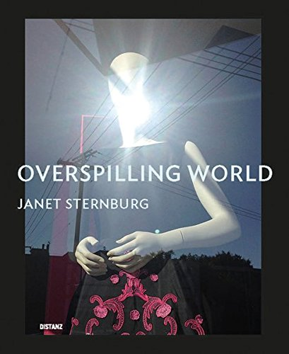 Janet Sternburg: Overspilling World