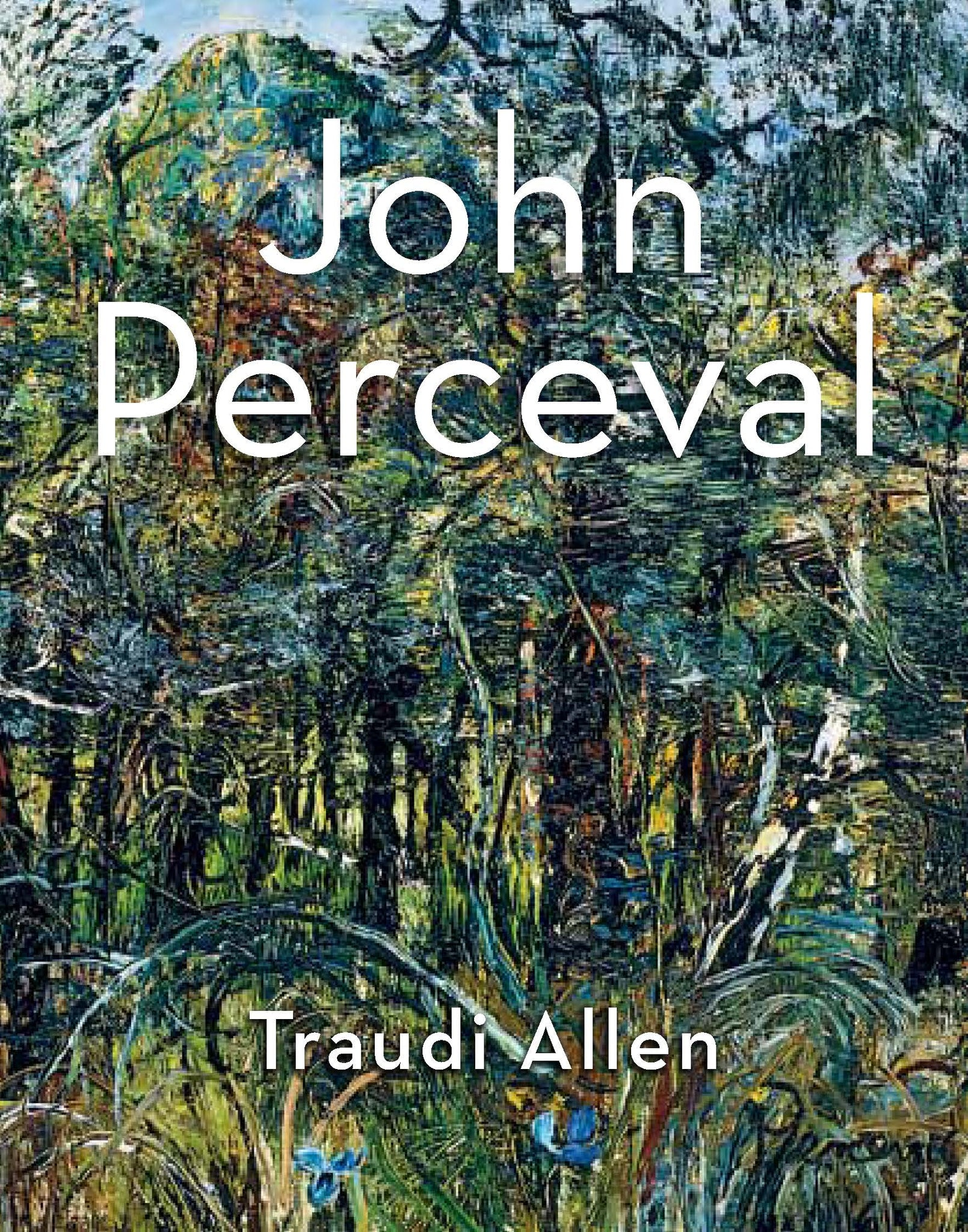 John Perceval: Art and Life