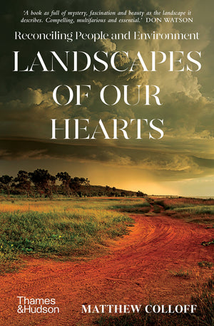 Landscapes of Our Hearts: Reconciling People and Environment