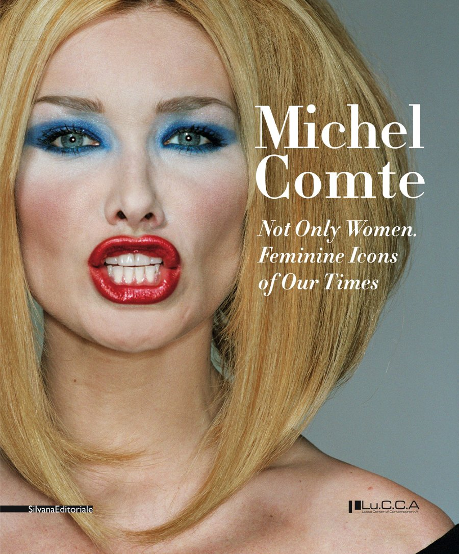 Michele Comte: Not Only Women