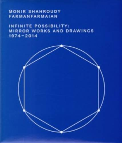 Monir Shahroudy Farmanfarmaian: Infinite Possibilities