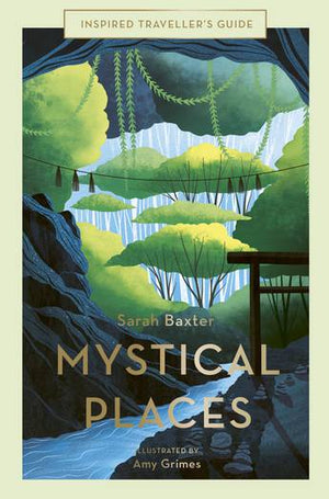 Mystical Places (Inspired Traveller's Guide)