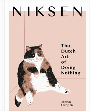Niksen: The Dutch Art of Doing Nothing