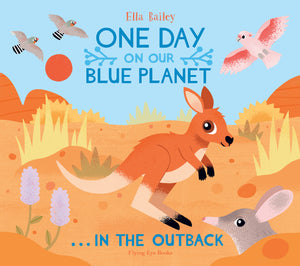 One Day on Our Blue Planet ...In the Outback