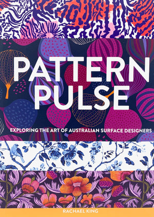 Pattern Pulse: Exploring the Art of Australian Surface Designers