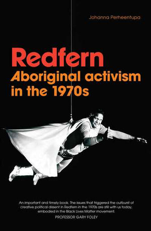 Redfern Aboriginal Activism in the 1970s