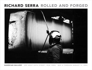 Richard Serra Rolled and Forged Signed Poster