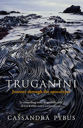 Truganini Journey Through the Apocalypse