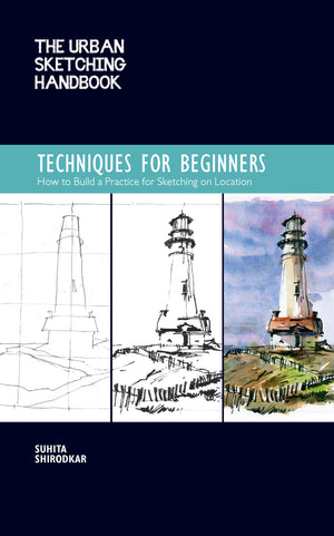 Techniques for Beginners (Urban Sketching Handbook)