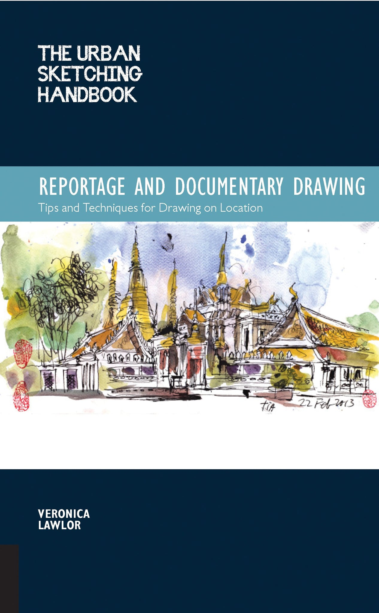 Urban Sketching Handbook: Reportage and Documentary Drawing