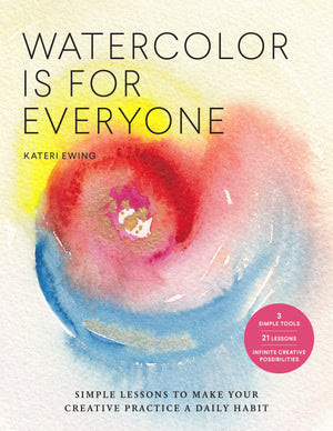 Watercolor is for Everyone