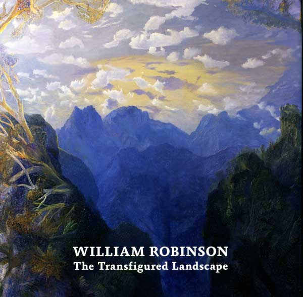 William Robinson: The Transfigured Landscape