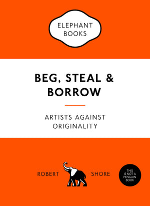 Beg, Steal & Borrow