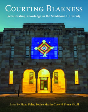 Courting Blakness: Recalibrating Knowledge in the Sandstone University