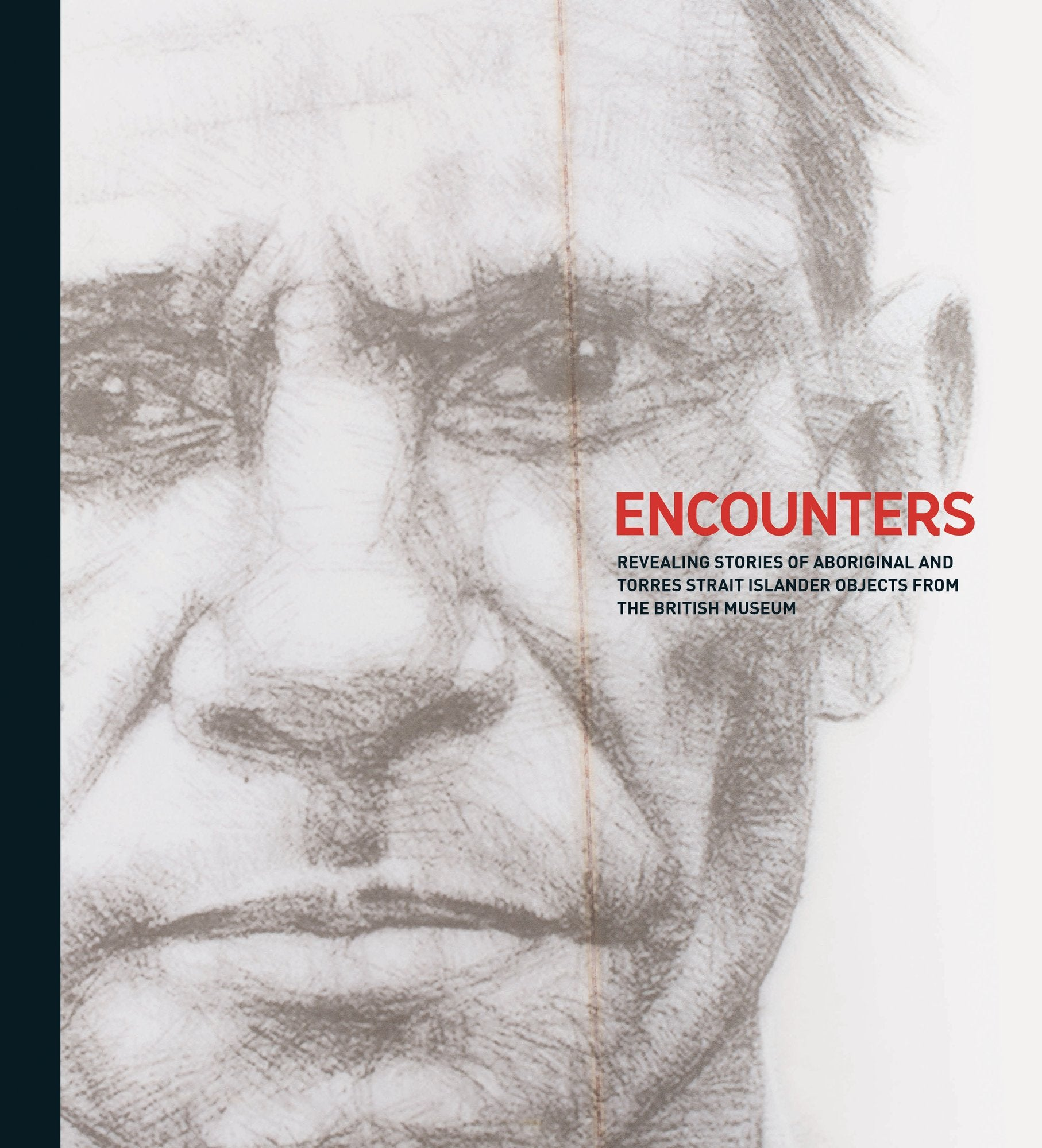 Encounters: Revealing Stories of Aboriginal and Torres Strait Islander Objects from the British Museum