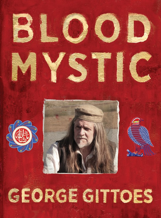 George Gittoes: Blood Mystic