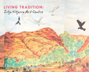 Living Tradition: Iltja Ntjarra Art Centre