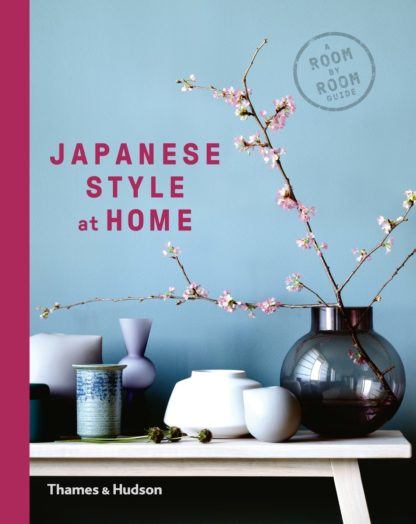Japanese Style at Home: A Room by Room Guide