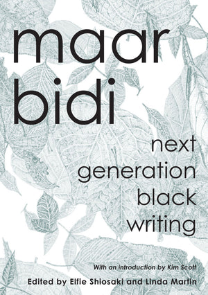Maar Bidi: Next Generation Black Writing