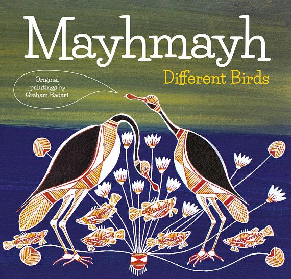Mayhmayh: Different Birds