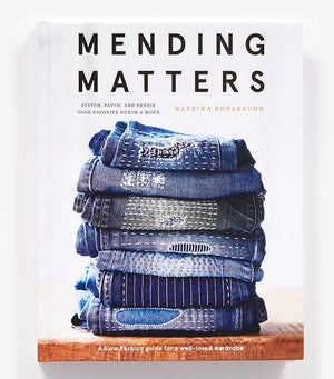 Mending Matters: Stitch, Patch and Repair Your Favourite Denim & More