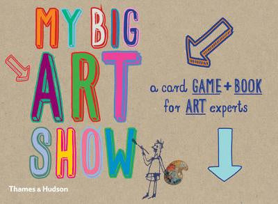 My Big Art Show: A Card Game + Book