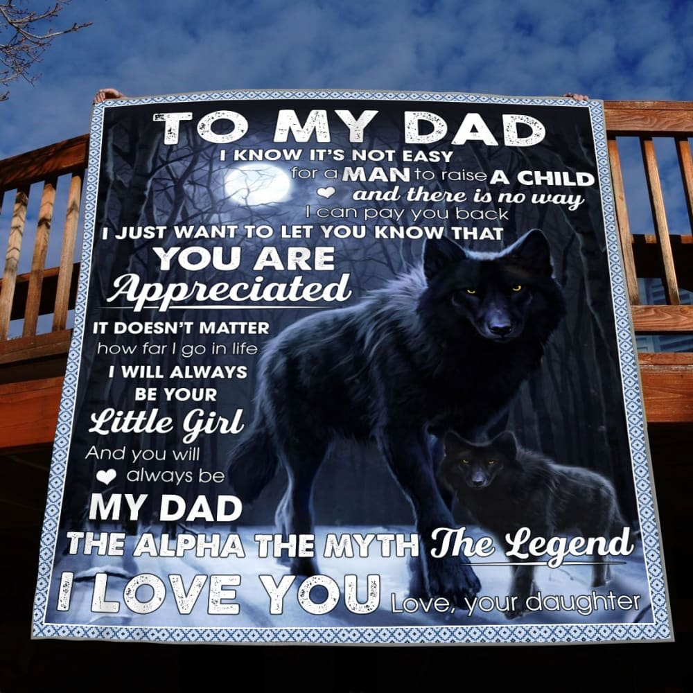 Wolf Daughter To Dad You/'ll Always Be My Dad The Alpha The Myth Fleece Blanket