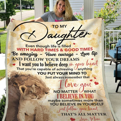 Gift For Daughter Always Remember That I Love You - Blanket