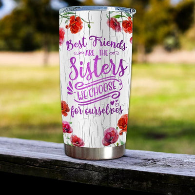 Gift For Friend Best Friends Are The Sisters We Choose For