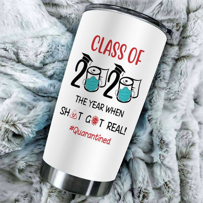 Gift For Friend Class Of 2020 The Year When Sh#t Got Real -