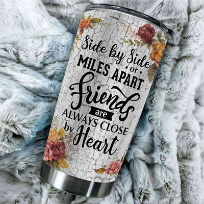 Gift For Friend Sister By Side Or Miles Apart Friends Are