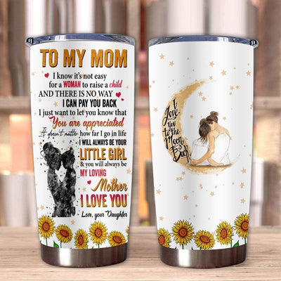 Gift For Mom You Will Always Be My Loving Mother I Love You