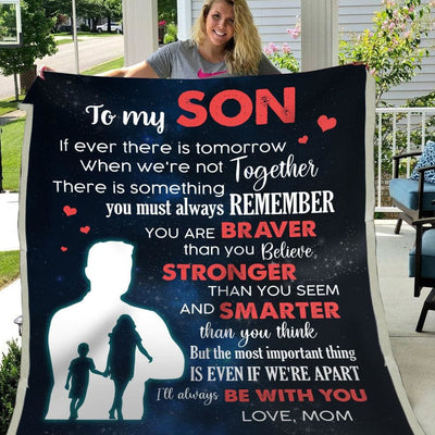 Gift For Son I'Ll Always Be With You- Blanket - Kid (50*60)