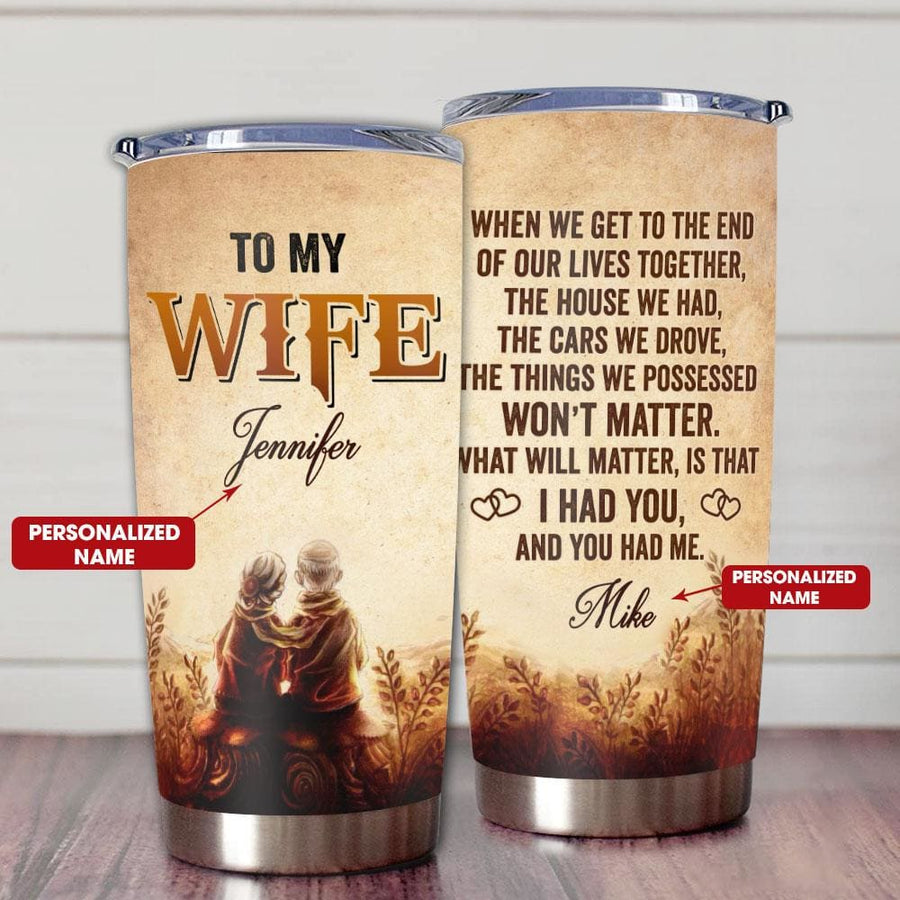Gift For Wife When We Get To The End Of Our Lives Together -