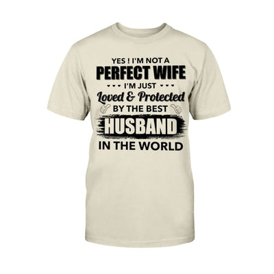 I'm Just Loved Protected By The Best Husband T-shirt Hoodie