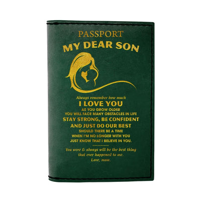 My Dear Son Always Remember How Much I Love You - Passport