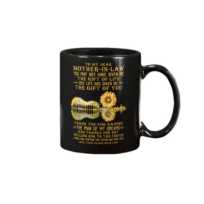 To Mother-In-Law Thanks For Raising The Man Of My Mug - 15oz