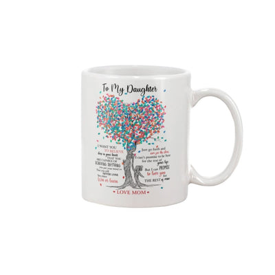 To My Daughter Love You For The Rest Of Mine Mug - Apparel