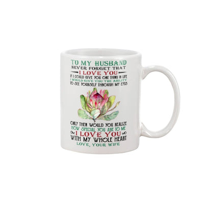 To My Husband Never Forget That I Love You Mug - 11oz Mug /