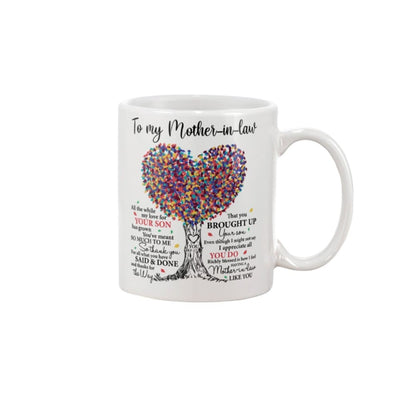 To My Mother-In-Law You've Meant So Much To Me Mug - Apparel