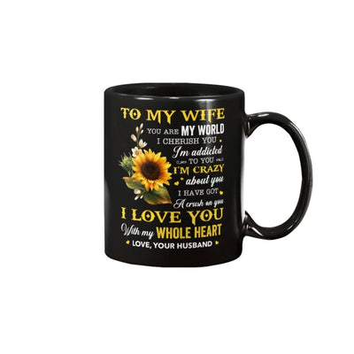 To My Wife I Love You With My Whole Heart Mug - Apparel