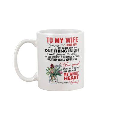 To My Wife Love You With My Whole Heart Mug - Apparel