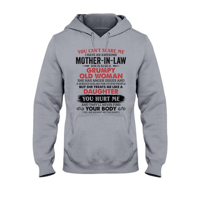 You Can't Scare Me. I Have An Awesome Mother-In-Law T-shirt