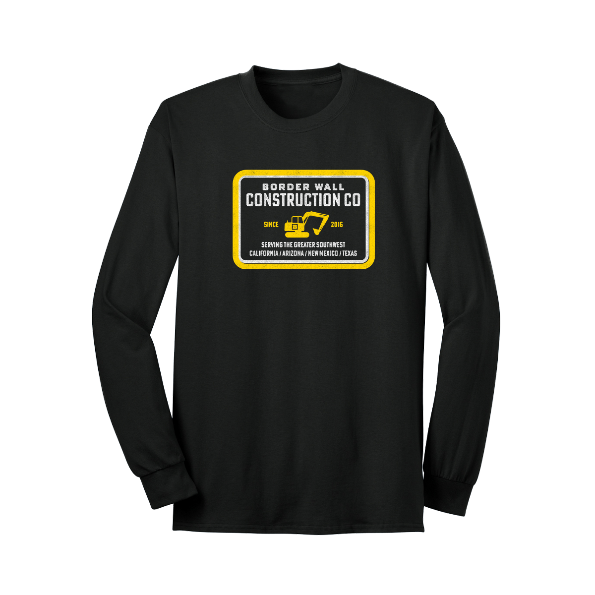 Border Wall Construction Company Long Sleeve T-Shirt - Black