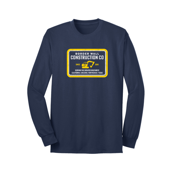 Border Wall Construction Company Long Sleeve T-Shirt - Navy